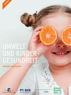 """Broschüre """"Umwelt und Kindergesundheit"""" (Umweltbundesamt)"""